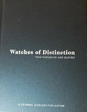Watches of Distinction Two Thousand Eleven Amazon Price 225.00 Buy It Now Save $