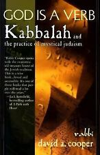 God Is a Verb : Kabbalah and the Practice of Mystical Judaism by David A. Coope…