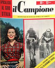 IL CAMPIONE=N°24 1956=BOXE=CALCIO=CICLISMO=ATTUALITA' SPORTIVA=ELENA GIUSTI
