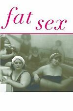 Fat Sex: The Naked Truth (Fat Books), Weinstein, Rebecca Jane, New Books