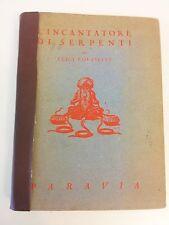 L'INCANTATORE DI SERPENTI – LUIGI ROUSSELET - PARAVIA 1945