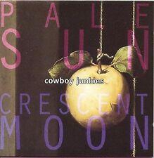 COWBOY JUNKIES - Crescent Moon, BMG Australia   **NEW CD**