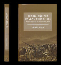 SERBIA AND BALKAN FRONT 1914  Sarajevo OUTBREAK OF THE GREAT WAR Austria-Hungary