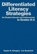 Differentiated Literacy Strategies for Student Growth and Achievement in Grades