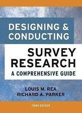 NEW Designing and Conducting Survey Research: A Comprehensive Guide