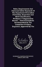 Rules, Requirements and Universal Safety Standards of the Department of...