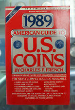 1989 American Guide To US Coins By Charles F. French