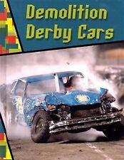 Demolition Derby Cars (Wild Rides!)-ExLibrary