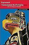 Frommer's Vancouver and Victoria Canada Tour Guide Book