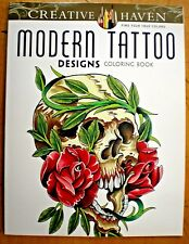 Dover Creative Haven MODERN TATTOO DESIGNS Adult Coloring Book Erik Siuda 2016