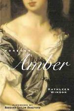 Forever Amber (Rediscovered Classics) by Winsor, Kathleen