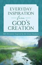 Everyday Inspiration from God's Creation: A Daily Devotional (Inspirational Book