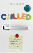 CHILLED-Tom Jackson/Refrigeration/Technology/Physics/NEW/HB/DJ/Free Shipping
