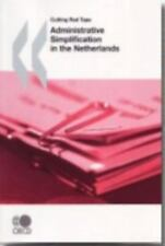 Cutting Red Tape Administrative Simplification in the Netherlands (Cut-ExLibrary
