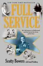 Full Service: My Adventures in Hollywood and the Secret Sex Lives of t-ExLibrary