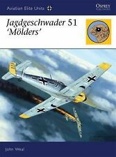 Jagdgeschwader 51 'Mölders' (Aviation Elite Units), John Weal, Acceptable Book