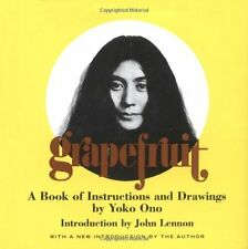 Grapefruit: A Book of Instructions and Drawings by Yoko Ono by Yoko Ono, (Hardco