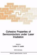 Cohesive Properties of Semiconductors under Laser Irradiation (NATO-ExLibrary