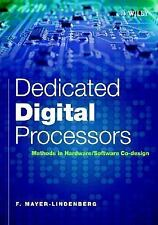 Dedicated Digital Processors: Methods in Hardware/Software Co-Design-ExLibrary