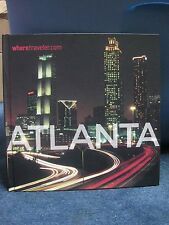 Wheretraveler.com ATLANTA: A Guide to the Capital of the South Book BRAND NEW!!
