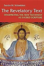 The Revelatory Text: Interpreting the New Testament As Sacred Scriptur-ExLibrary