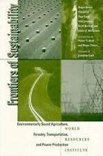 Frontiers of Sustainability: Environmentally Sound Agriculture, Forestry, Tranpo