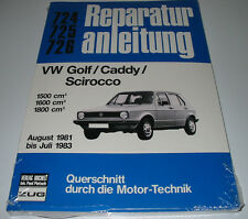 Reparaturanleitung VW Golf I 1 Typ 17 Caddy Typ 14D Scirocco Typ 53 1981 - 1983!