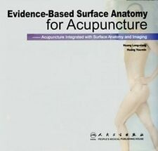 NEW Evidence-based Surface Anatomy for Acupuncture by Huang and Huang