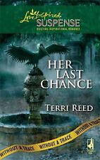 Her Last Chance (Without a Trace Series, Book 6) (Steeple Hill Love Inspired S..