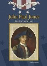 John Paul Jones: American Naval Hero (Leaders of the American Revolution)
