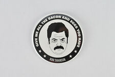 Ron Swanson Large Badge! Give me all the Bacon and Eggs you have, Parks and Rec