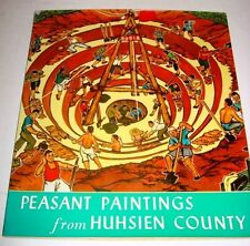 PEASANT PAINTING FROM HUHSIEN COUNTY CHINA 1974 AMAZING PAINTINGS SOFTCOVER VG