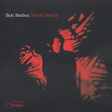 BOB BELDEN Black Dahlia RARE OUT OF PRINT New CD FREE SHIPPING