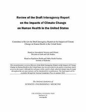 Review of the Draft Interagency Report on the Impacts of Climate Change on Human