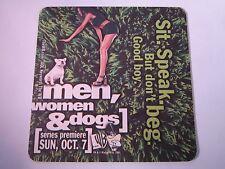 Beer Coaster ~ MEN, WOMEN & DOGS Warner Bros Premier Series ~ Sit, Speak No Beg!
