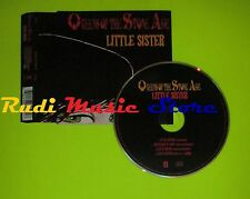 CD Singolo QUEENS OF THE STONE AGE Little Sister Eu 2005 INTERSCOPE  mc dvd (S7)