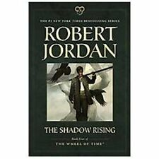 The Shadow Rising: Book Four of 'The Wheel of Time' by Jordan, Robert