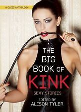 The Big Book of Kink : Sexy BDSM Erotca (2015, Paperback)