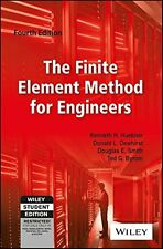 The Finite Element Method for Engineers by Kenneth H. Huebner, Donald L. Dewh...