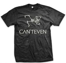 CAN'T EVEN T-Shirt Everyday No Days Off ENDO Luxury Operating Equipment Size L