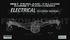1967 Ford Electrical Assembly Manual Falcon Fairlane Ranchero Wiring