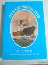 Go East Young Man From Lancashire to Shanghai by Steam Ship by V Cutter 1985