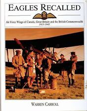 Eagles Recalled:Air Force Wings of Canada,Great Britain and the British Commonwe