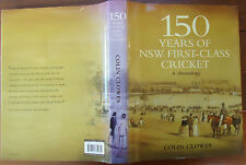 150 Years of NSW First-Class Cricket A Chronology Colin Cowles -Like New HBDJ