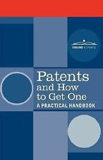 Patents and How to Get One A Practical H by U.S. Department (2006, Paperback)