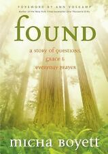 Found: A Story of Questions, Grace & Everyday Prayer