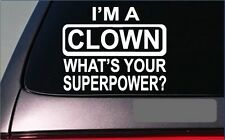 "Clown Superpower *G374* 8"" sticker Decal circus bigtop face paint costume"