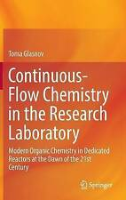 Continuous-Flow Chemistry in the Research Laboratory: Modern Organic...