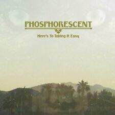 Phosphorescent - Here's to Taking It Easy [New Vinyl]