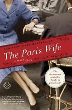 The Paris Wife by Paula McLain (2012, Paperback) New York Times Bestseller
